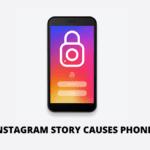 Caution! Instagram Story Causes Phones to Crash